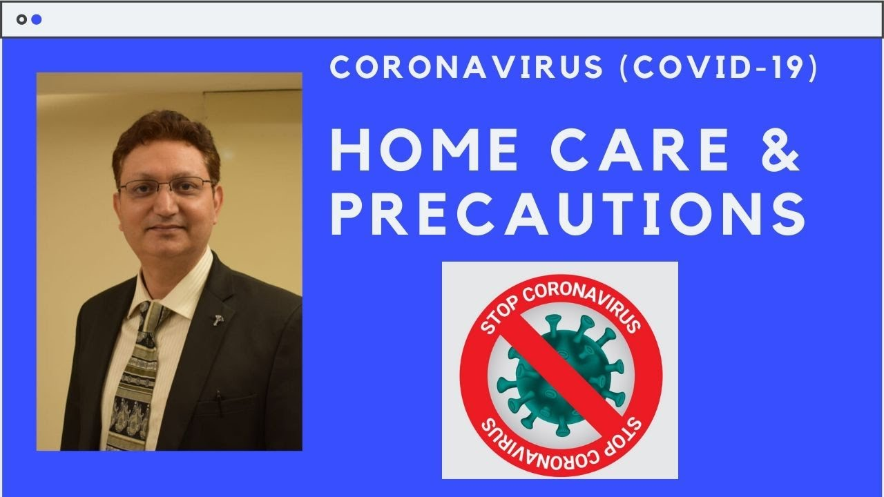 Home Based Care & Precautions for COVID Patients by Dr Sanjeev Kumar, Sunshine Hospitals